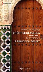 Vente Livre Numérique : L'héritier de Suleila - Le prince du désert  - Penny Jordan - Meredith Webber