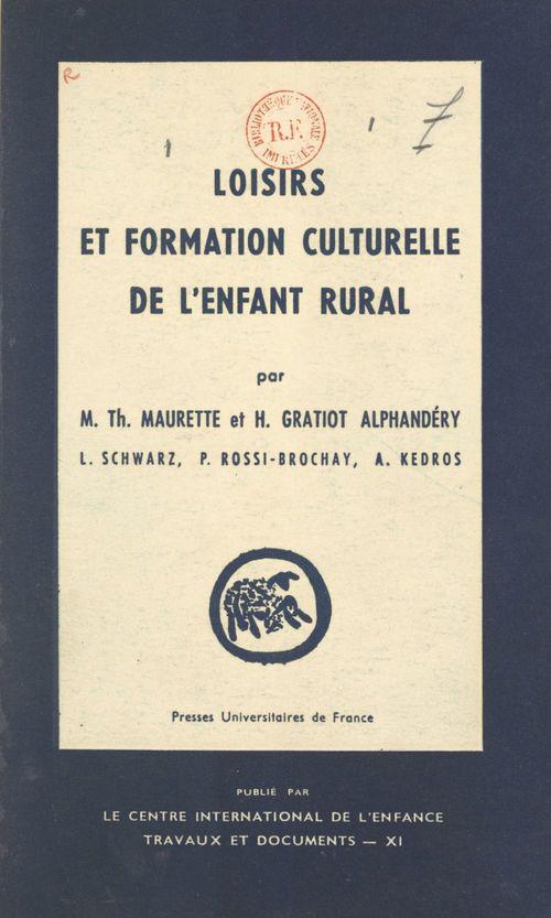 Loisirs et formation culturelle de l'enfant rural