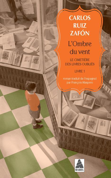 Le cimetière des livres oubliés t.1 ; l'ombre du vent