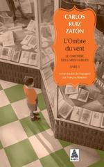 Couverture de L'Ombre Du Vent (Collector) - Le Cimetiere Des Livres Oublies, Livre 1