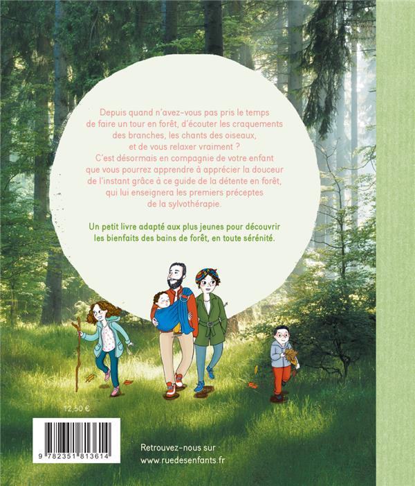Comment prendre son bain... de forêt ; la sylvothérapie adaptée aux enfants