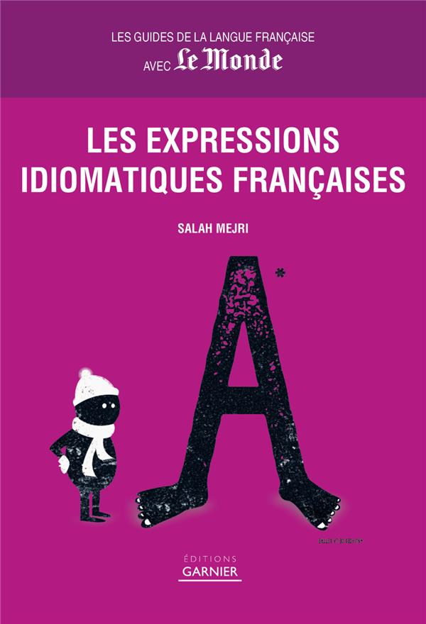 Les expressions idiomatiques françaises