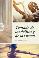 Vente Livre Numérique : Tratado de los delitos y de las penas  - Cesare Beccaria