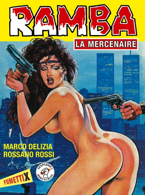 Ramba ; la mercenaire