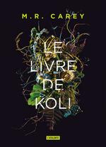 Vente Livre Numérique : Remparts t.1 : le livre de Koli  - M.R. Carey