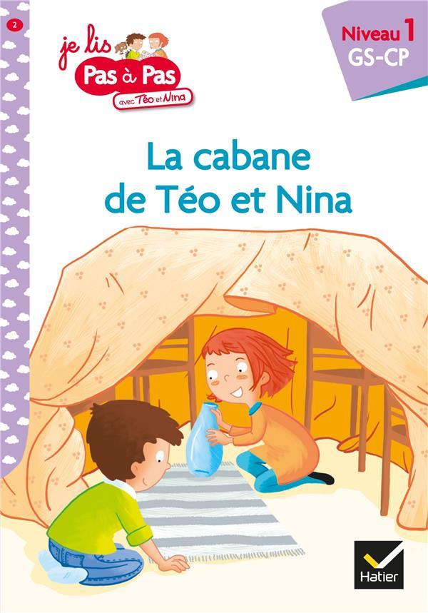 Pas à pas ; la cabane de Téo et Nina