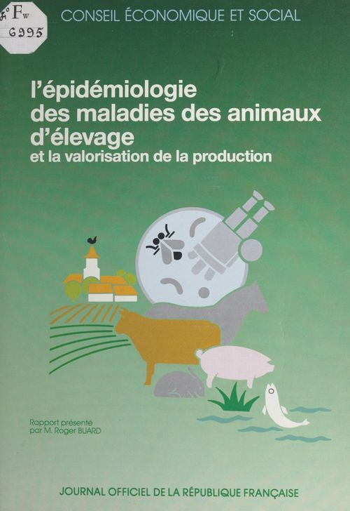 L'épidémiologie des maladies des animaux d'élevage et la valorisation de la production
