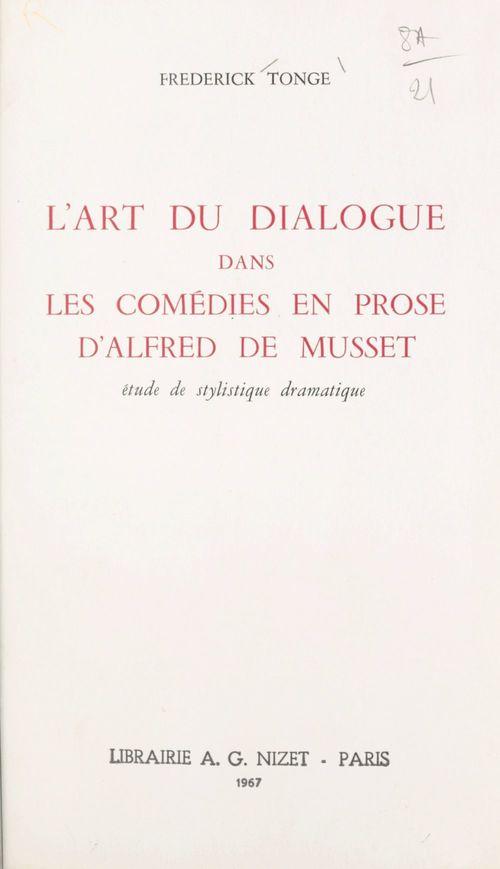 L'art du dialogue dans les comédies en prose d'Alfred de Musset