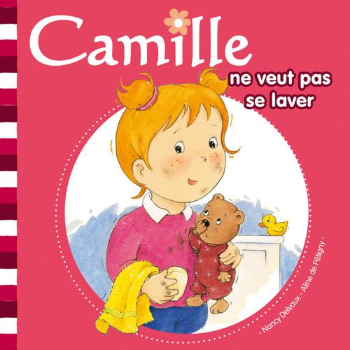 CAMILLE ; Camille ne veut pas se laver