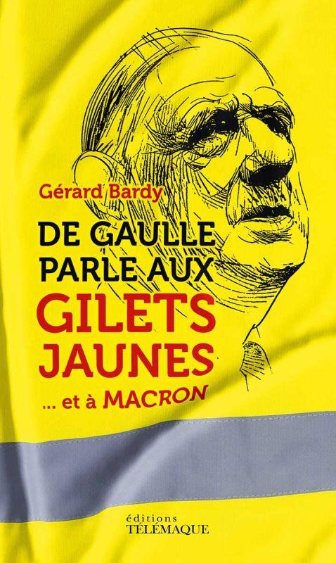 De Gaulle parle aux gilets jaunes