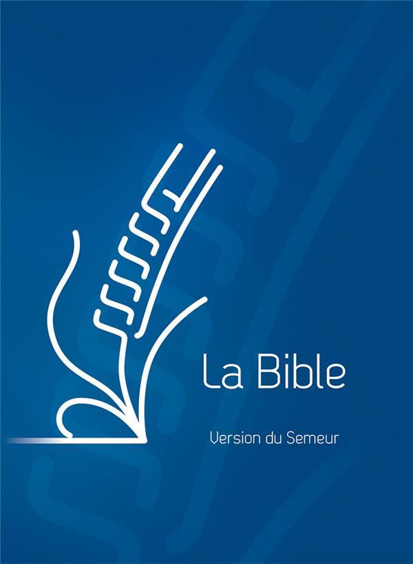 La bible ; version du semeur ; révision 2015