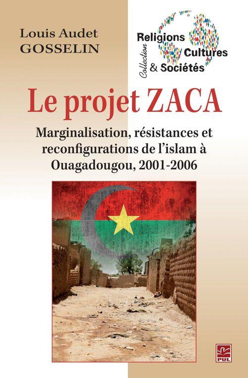 Le projet zaca. marginalisation, resistances et reconfigurations