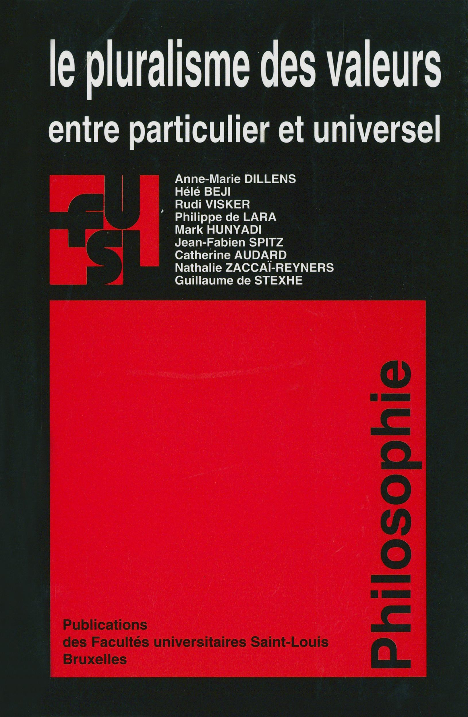 Pluralisme des valeurs - entre particulier et universel