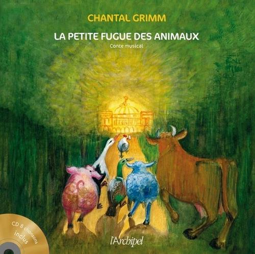 Vente EBooks : La Petite fugue des animaux  - Chantal Grimm