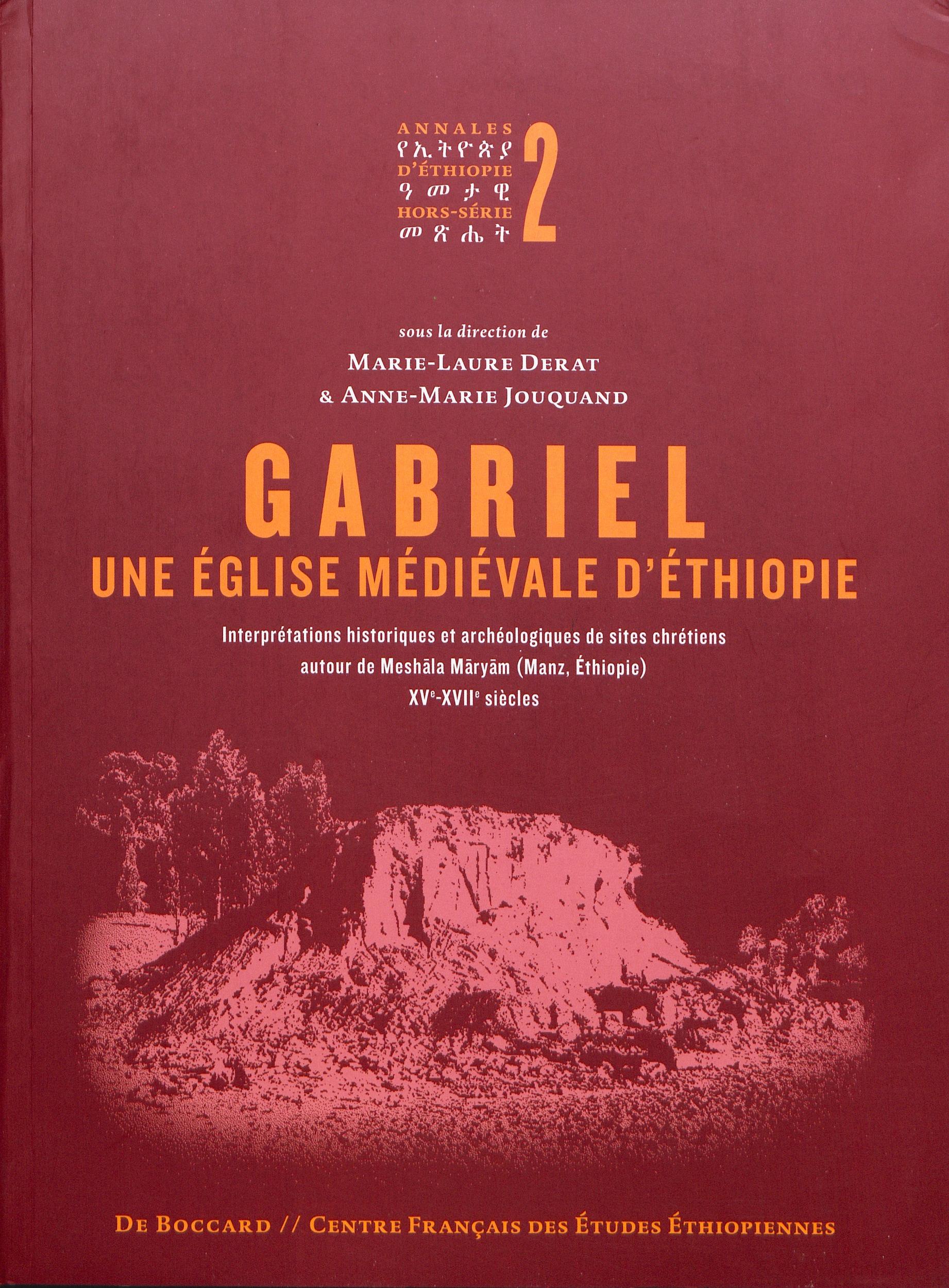 Gabriel, une eglise medievale d'ethiopie interpretations historiques et archeologiques de sites chre