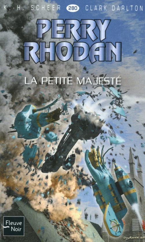 Perry Rhodan n°280 - La Petite Majesté