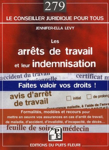 les arrêts de travail et leur indemnisationn ; faites valoir vos droits !