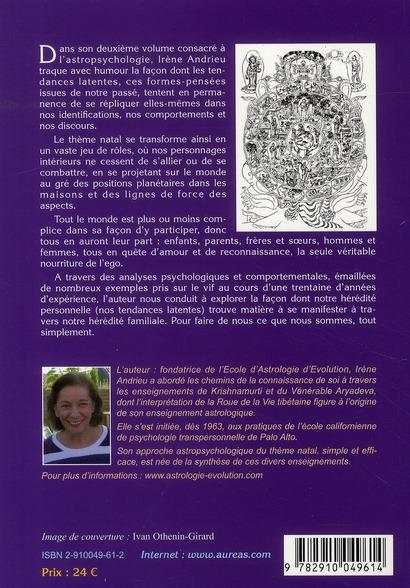 Psychogénéalogie astrale ; astropsychologie t.2