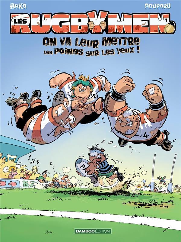 Les rugbymen T.1 ; on va leur mettre les poings sur les yeux !