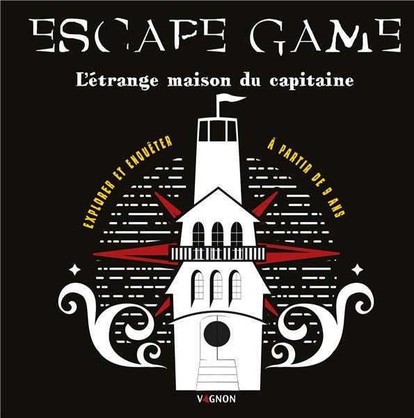 Escape game ; l'étrange maison du capitaine