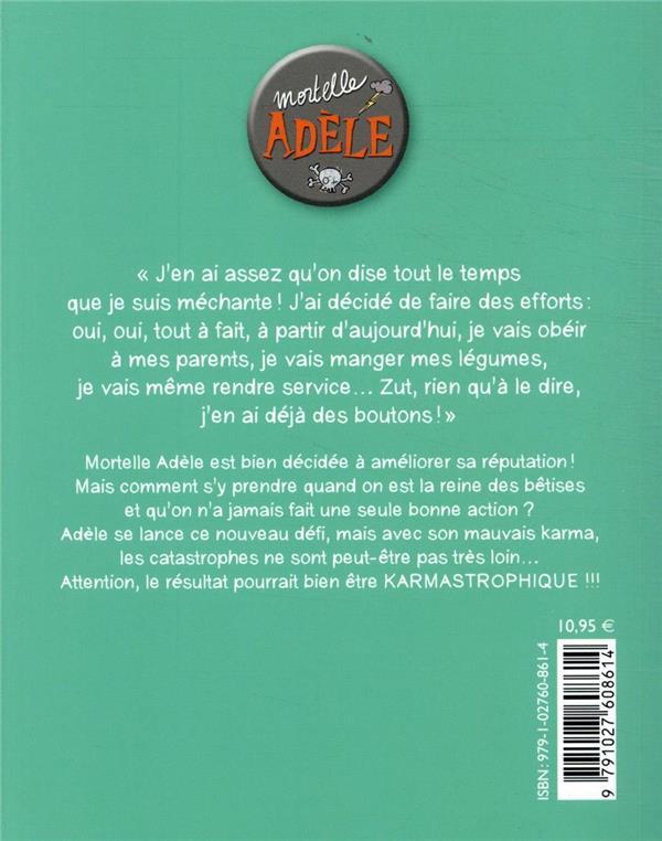 Mortelle Adèle T.17 ; karmastrophique !