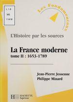 La france moderne t.2 ; 1653-1789