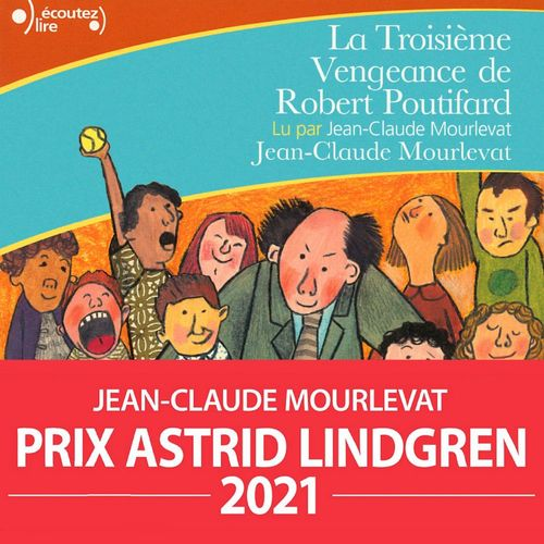 Vente AudioBook : La troisième vengeance de Robert Poutifard  - Jean-Claude Mourlevat