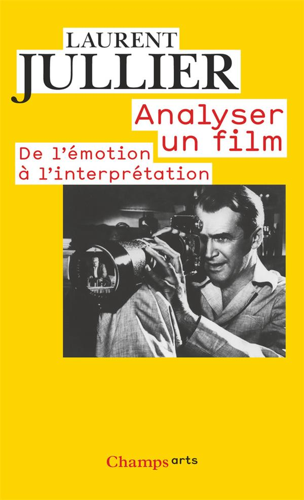 Analyser un film ; de l'émotion à l'interprétation