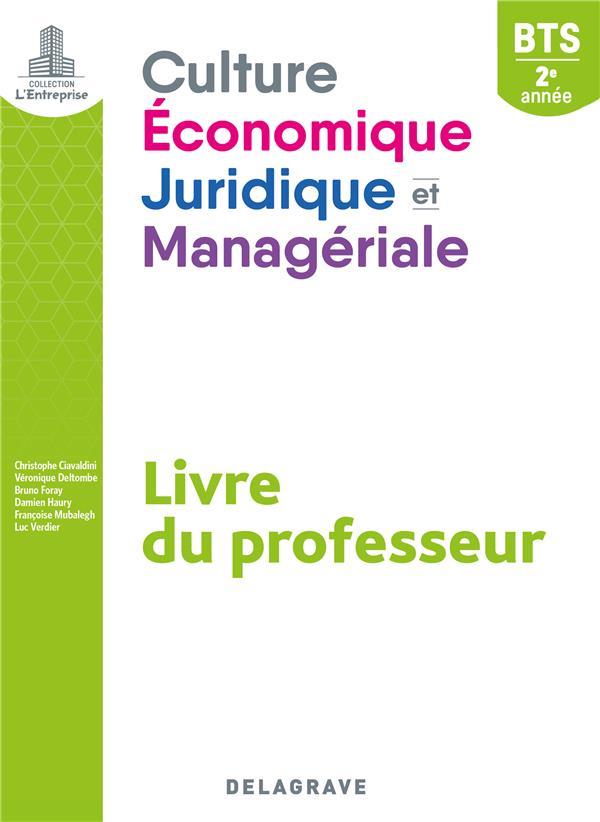 L'entreprise ; culture économique, juridique et manageriale ; BTS SAM, GPME, NDRC, 2e année ; livre du professeur (édition 2019)