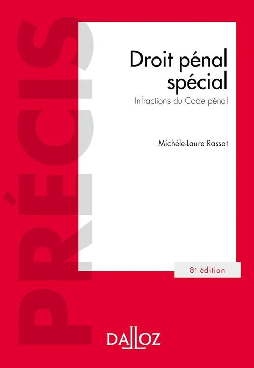 Droit pénal spécial ; infractions du code pénal (8e édition)