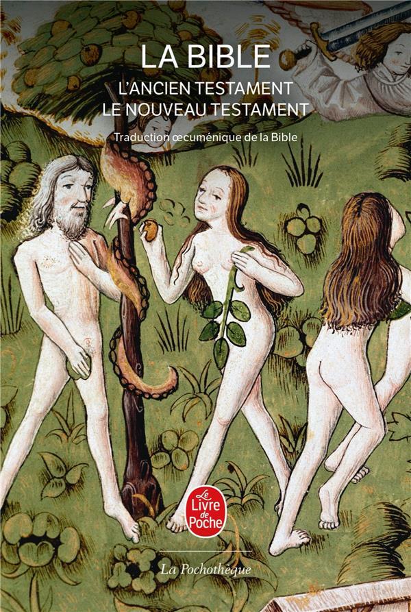 LA BIBLE - TRADUCTION OECUMENIQUE