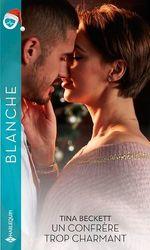 Vente EBooks : Un confrère trop charmant  - Tina Beckett