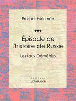 Vente Livre Numérique : Épisode de l'histoire de Russie  - Ligaran - Prosper Mérimée