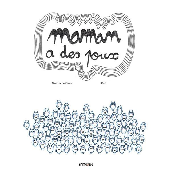 Maman a des poux