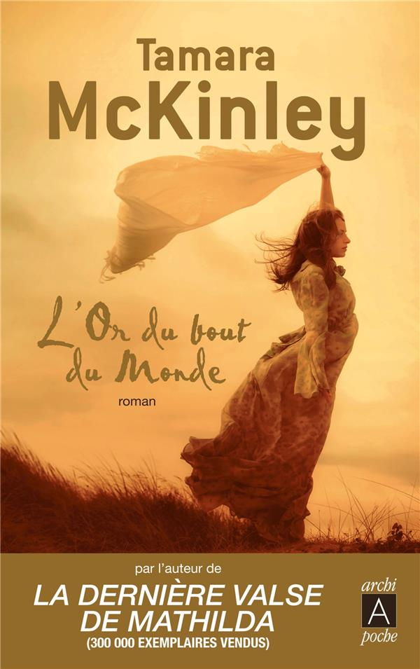 MCKINLEY TAMARA - L'OR DU BOUT DU MONDE