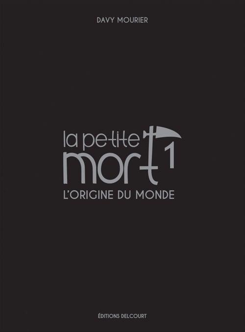 La Petite Mort - Edition Luxe T01  - Davy Mourier