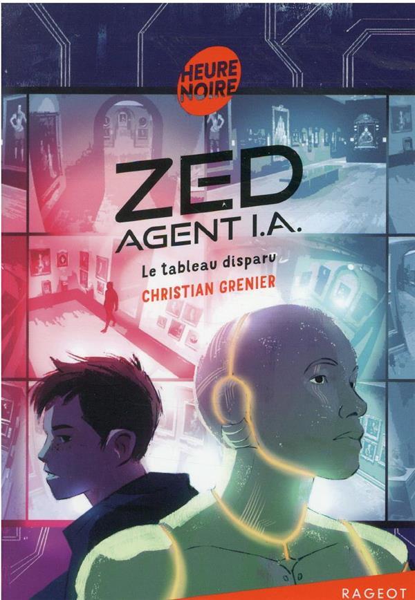 Zed, agent I.A. : le tableau disparu
