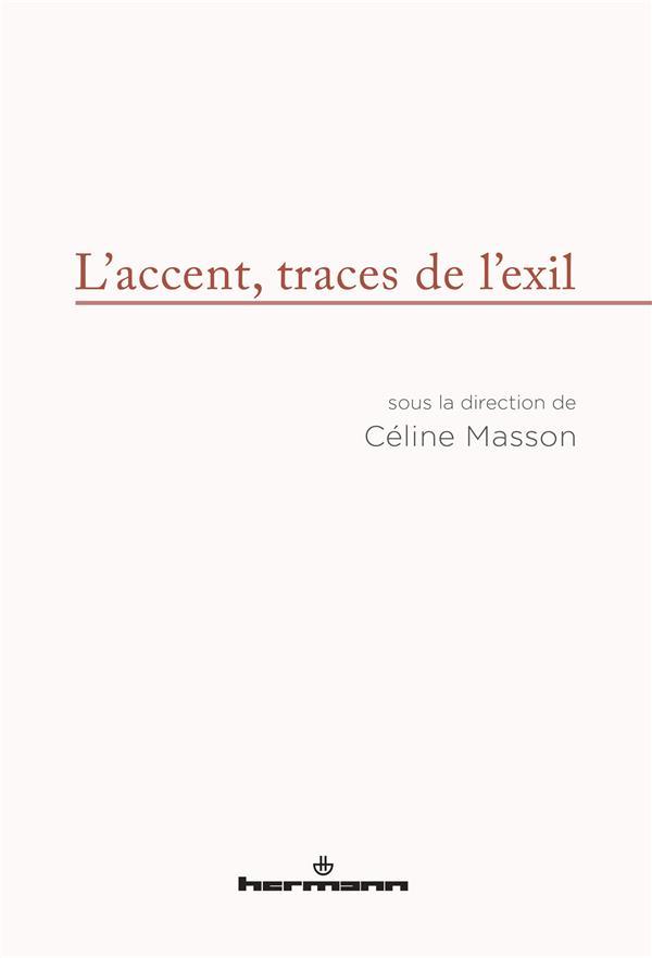l'accent, traces de l'exil