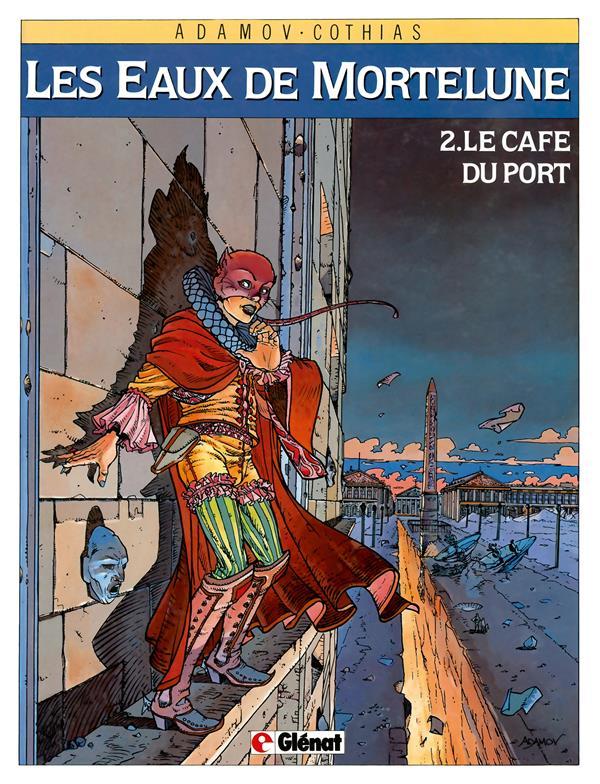 les eaux de Mortelune t.2 ; le café du port