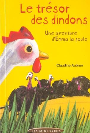 Le tresor des dindons ; une aventure d'emma la poule