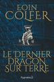 Le dernier dragon sur Terre (extrait gratuit)  - Eoin Colfer