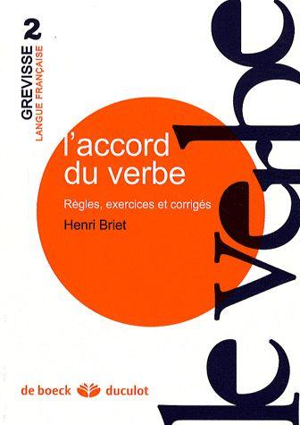 L'accord du verbe ; règles, exercices et corrigés
