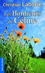 Vente Livre Numérique : Les Bonheurs de Céline  - Christian Laborie