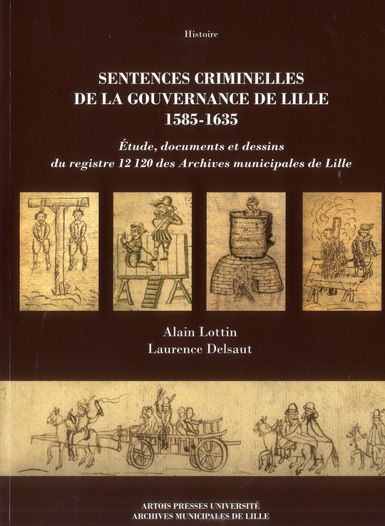 Sentences criminelles de la gouvernance de lille 1585 1635