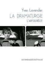La Dramaturgie  - Yves Lavandier
