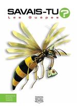 Vente Livre Numérique : SAVAIS-TU ? ; les guêpes  - Alain M. Bergeron - Sampar - Michel Quintin