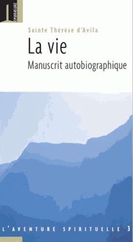 La vie ; manuscrit autobiographique