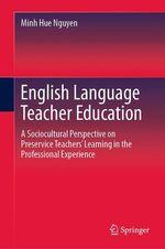 English Language Teacher Education  - Minh Hue Nguyen