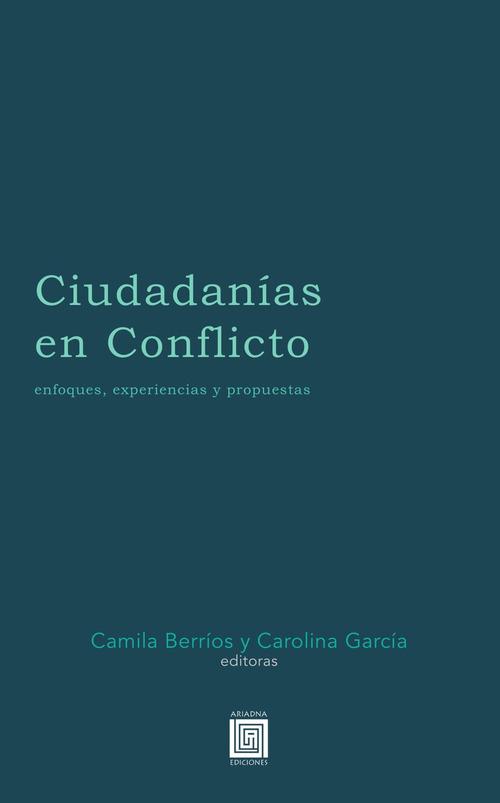 Ciudadanías en Conflicto