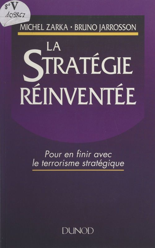 La stratégie réinventée